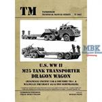 Technical Manual U.S. WW II M25 Tank Transporter D
