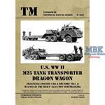 Technical Manual U.S. WW II M25 Tank Transporter D