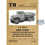 U.S. WW II GMC Wrecker, Gasoline Trucks