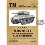 U.S. WW II M10 and M10A1 Tank Destroyers