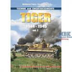 Tiger 1944-1945 Technik & Einsatzgeschichte Vol.2