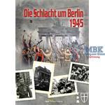Die Schlacht um Berlin 1945 - Geschichte im Detail