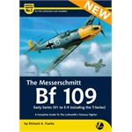 The Messerschmitt Bf 109 Early Versions (V1 to E-9