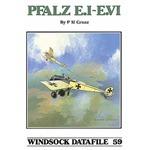 Pfalz Monoplanes [E.I E.II E.III E.IV E.V E.VI]