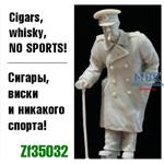 Cigars, whiskey, NO SPORT!