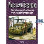 Modellbau-Techniken Alterung Teil 3