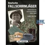 Deutsche Fallschirmjäger. Band 1: Bekleidung