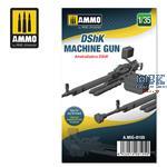 DShK Machine Gun 1:35