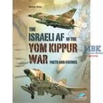 The Israeli Air Force in the Yom Kippur War