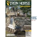 Iron Horse Brigade in Germany