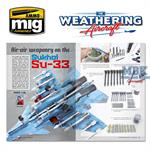 Aircraft Weathering Magazine No.10 ARMAMENT