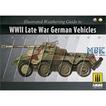ILLUSTRATED GUIDE OF WWII LATE GERMAN VEHICLES
