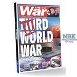 THIRD WORLD WAR. THE WORLD IN CRISIS