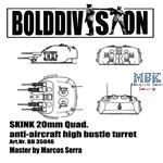Skink 20mm Quad. high bustle turret