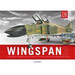 Wingspan Vol.2 - 1/32 Aircraft Modelling