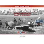 Broken Wings: Captured & Wrecked Aircraft