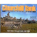 The Churchill Tank. A Visual History Vol. 1