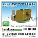 US M113 Okinawa Shield cupola set (for M113 1/35)