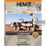 Hemtt Oshkosh 8x8 Trucks in IDF Service pt. 1