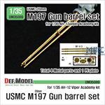 M197 152mm Gun metal barrel set (AH-1Z Viper)