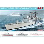 HMS Type 42 Destroyer Batch 1 - 3   1/700