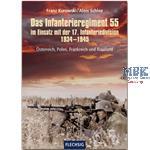 Das Infanterieregiment 55 17. Inf. Div. 1934-45