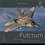Duke Hawkins: Fulcrum MIG-29 Variants