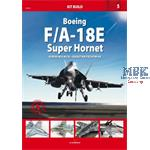 Kit Build 5 :  Boeing F/A-18E Super Hornet