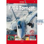 Kit Build 1 : Grumman F-14 Tomcat