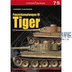 Kagero Top Drawings 75 Panzerkampfwagen VI Tiger