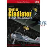 Kagero Top Draw. 94 Gloster Gladiator MkI Trop etc