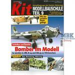 Kit Modellbauschule Teil 9 Bomber im Modell