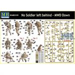 No Soldier left behind - MWD Down