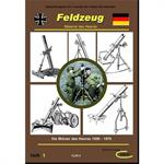 Feldzeug Band 1 - Mörser des Heeres 1956-1970