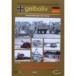 Gelboliv Band 3 - Die (Rohr)-Artillerie der Bundes