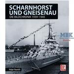 Scharnhorst und Gneisenau -  Bildchronik 1939-1945