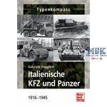 Italienische KFZ und Panzer - 1916-1945