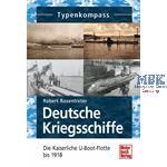 Typenkompaß Die kaiserliche U-Boot-Flotte bis 1918