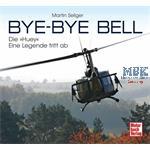 """Bye-Bye Bell - Die """"Huey"""", eine Legende tritt ab"""