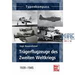 Typenkompass Trägerflugzeuge des 2. Weltkrieges