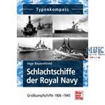Typenkompass Schlachtschiffe der Royal Navy bis 45