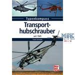 Typenkompass Transporthubschrauber seit 1945
