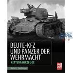 Beute-Kfz und Panzer der Wehrmacht - Kettenfhz.