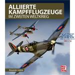 Alliierte Kampfflugzeuge im Zweiten Weltkrieg