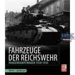 Fahrzeuge der Reichswehr - Panzer 1920-35