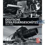Deutsche Steilfeuergeschütze 1914-1945