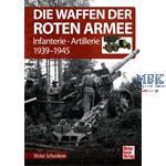 Die Waffen der Roten Armee 1939-45