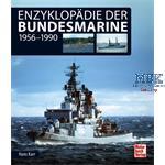 Enzyklopädie der Bundesmarine 1956 - 1990