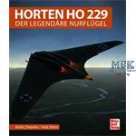 Horten Ho 229 - Der legendäre Nurflügel