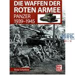 Die Waffen der Roten Armee - Panzer 1939-45